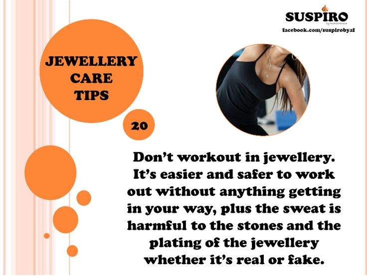 #Suspiro #Jewellery #CareTips TIP 20 - share with friends! :)  Don't workout with jewellery.It's easier and safer to workout without anything getting in your way, plus the sweat is harmful to the #stones and the plating of the jewellery whether it's real or fake.