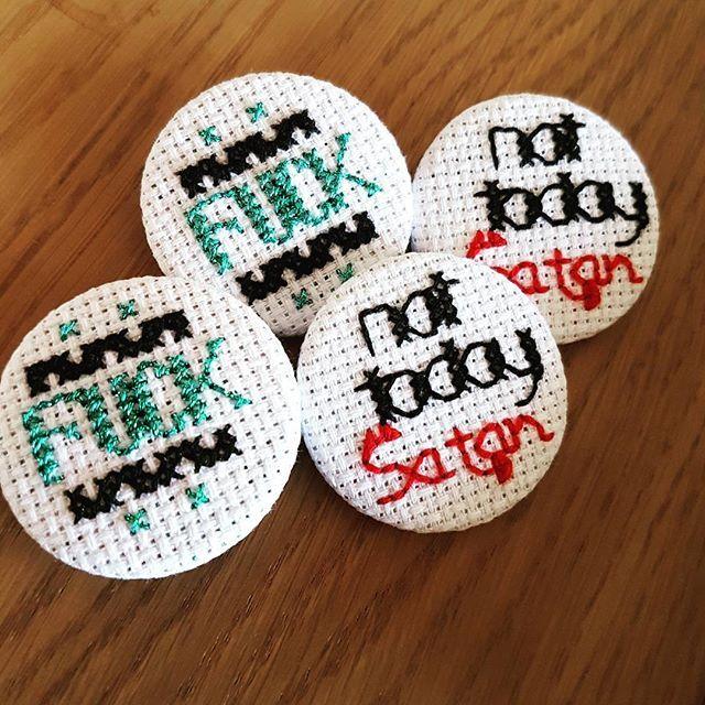 Pressed today. Still stitching. #fuck #nottodaysatan #catchphrase #biancadelrio #craftymomma #crossstitch #crochetersofinstagram #creative #creator #instaartwork #instaartist #etsysmallbusiness #etsyfinds #badge #pinback #pins #pingame #artoftheday #insta
