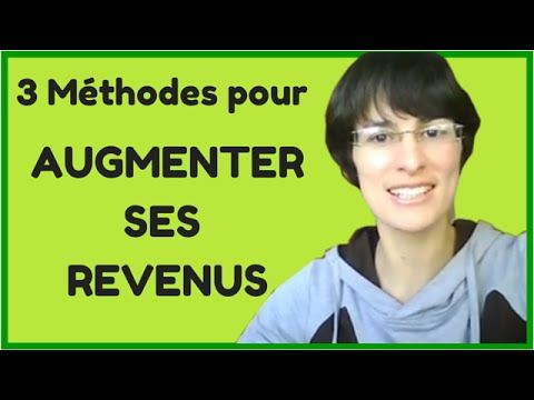 Les 3 Piliers pour Augmenter ses revenus: https://www.youtube.com/watch?v=f56StSO9x54