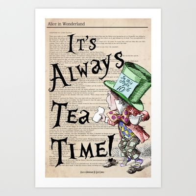 Mad Hatter / Alice in Wonderland - Tea Time Poster Art Print by Particularly Peculiar - $15.60   #hatter #madhatter #alice #aliceinwonderland #clothes #top #designer #fun
