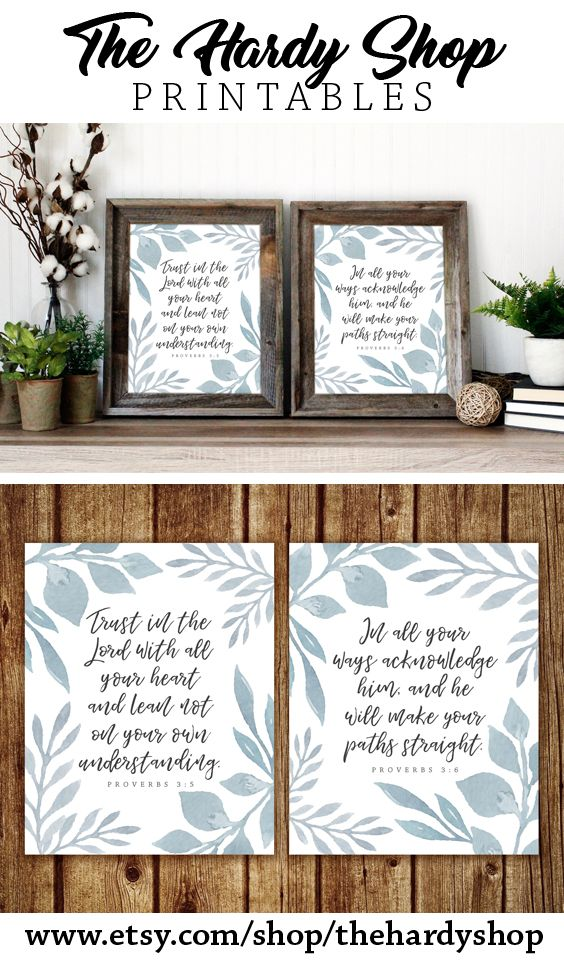 """""""Trust in the Lord with all your heart and lean not on your own understanding. In all your ways acknowledge him, and he will make your paths straight."""" Proverbs 3:5-6  With this instant download printable you will receive four files: - a PDF of each verse in size 8x10 and in size 5x7  This passage of the Bible is one of the most encouraging and faith-inducing Scripture. Remember that you can trust God in each and every situation that you're faced with. He really cares for the holiness of His…"""