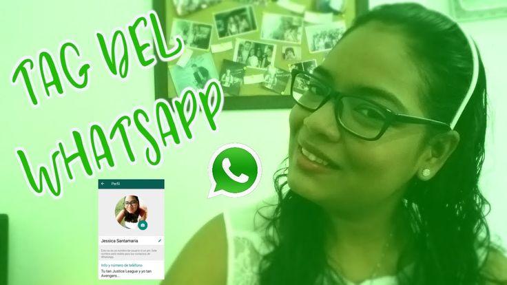 TAG DEL WHATSAPP | Jessica Santamaria