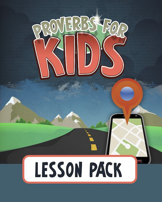 Proverbs for Kids Lesson Pack for Ages 4-12