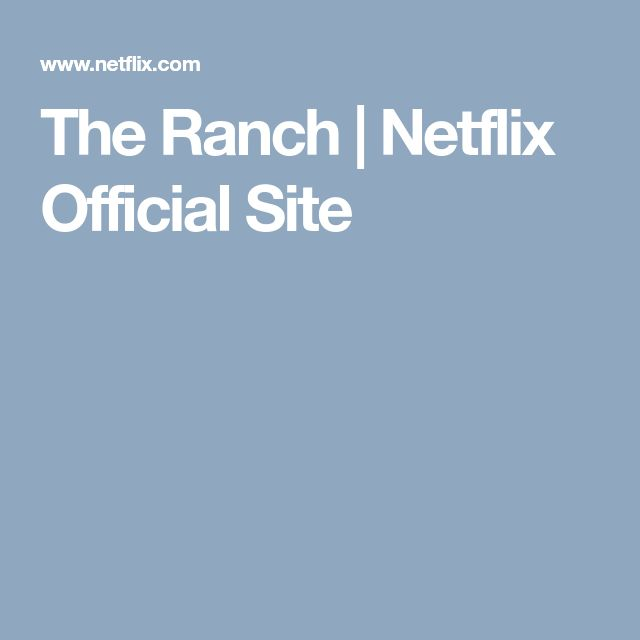 The Ranch   Netflix Official Site
