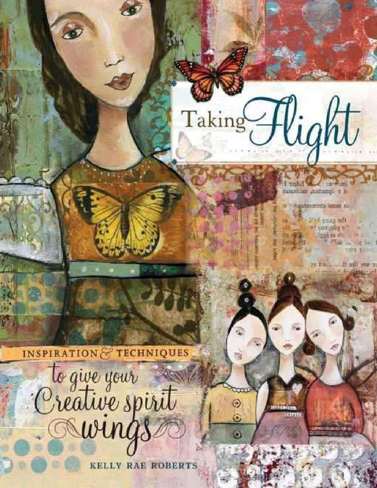 #ClippedOnIssuu from Taking Flight: Inspiration And Techniques To Give Your Creative Spirit Wings
