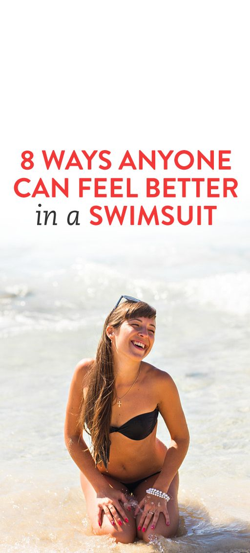 8 Ways Anyone Can Feel Better in a Swimsuit