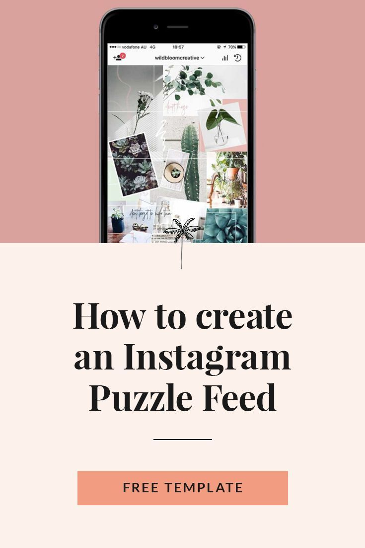 Instagram Puzzle Feed Diy How To Create An Instagram Puzzle Feed Steph Taylor Instagram Collage Instagram Marketing Tips Free Instagram