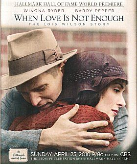 Lois Wilson, co-founder of Al-Anon Family Groups. I have watched this movie many times, it is a must see for anyone in a 12 step program.