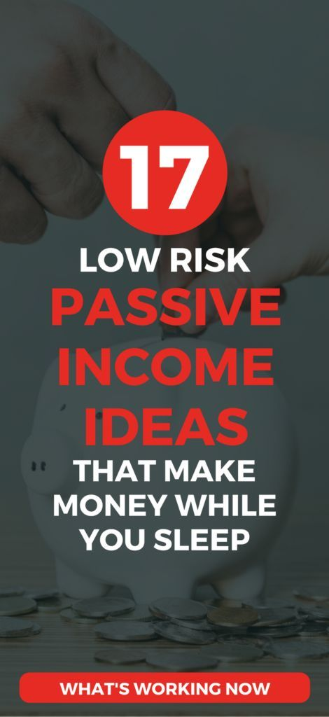 Low-cost, low-risk passive income ideas and streams for 2017. CHECK OUT these 17 clever ways to generate passive income.