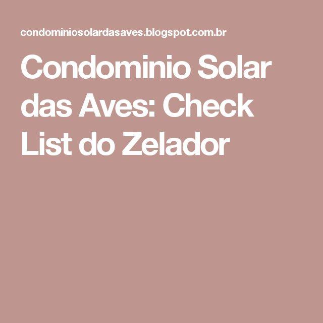 Condominio Solar das Aves: Check List do Zelador