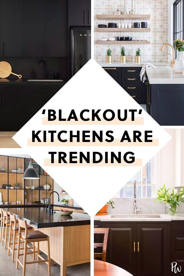 Blackout Kitchens Are All The Rage For Good Reason Here Are 10 To Gawk At Kitchen Remodel Kitchen Trends Country Kitchen Designs