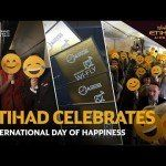 Etihad Airways celebrates International Day of Happiness