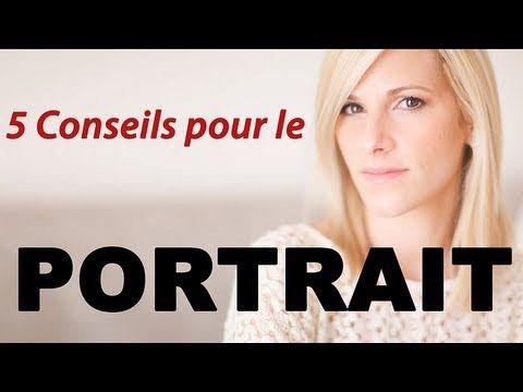 Photo portrait - 5 conseils pour de meilleures images.m4v - YouTube - sur ObjectifPhotographe