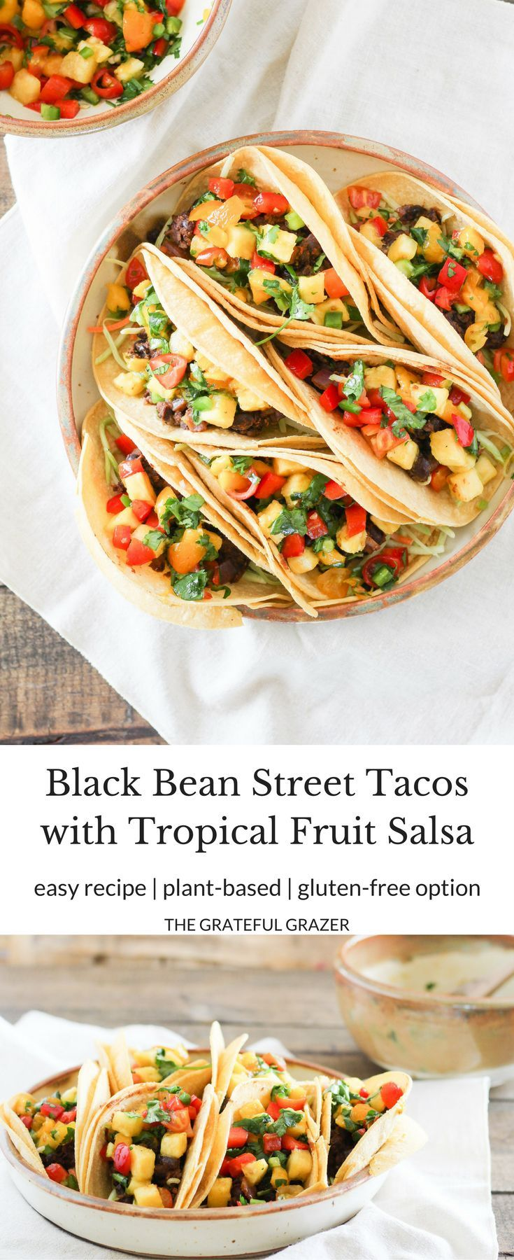 #ad Add a little zest to your summer meals with healthy Black Bean Street Tacos topped with Tropical Fruit Salsa! Vegetarian recipe with gluten-free option. via @gratefulgrazer