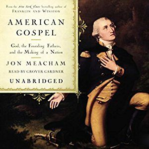 Jon Meacham sets the record straight on the history of religion in American public life. As Meacham shows, faith, meaning a belief in a higher power, and the sense that we are God's chosen, has always been at the heart of our national experience, from Jamestown to the Constitutional Convention to the Civil Rights Movement to September 11th. And yet, first and foremost, America is a nation founded on the principles of liberty and freedom.  American Gospel #Audible