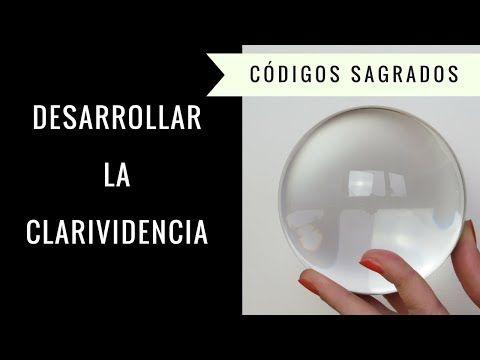 Codigo Sagrado para Desarrollar la Clarividencia - YouTube
