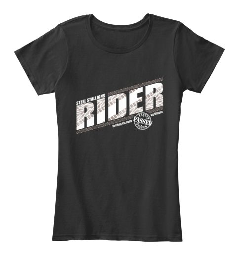 Steel Stallions Rider Black Women's T-Shirt Front Check out Steel Stallions Rider! Available for the next 21 hari via @Teespring: https://tspr.ng/c/steel-stallions-ride