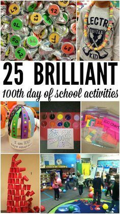 25 Brilliant 100th day of school activities. Tons of 100th day of school ideas! Games, crafts, projects, counting to 100 and more.