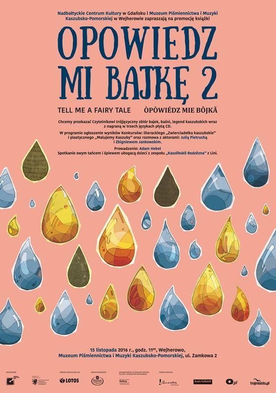 Opowiedz mi bajkę - Òpòwiédz mie bôjkã – Tell me a fairy tale... 2 - promocja książki Muzeum Piśmiennictwa i muzyki Kaszubsko-Pomowskiej, Wejherowo, 15-11-2016  Autor: Michał Pecko