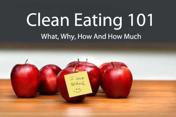 Clean Eating 101