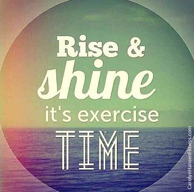 """What sounds painful but feels so good? Rising early and exercising first. Easier said than done right? The reality is, getting up early and exercising first thing doesn't initially appeal to many people…especially those who have developed the habit of """"sleeping in."""" CarolynHansenFitness.com"""