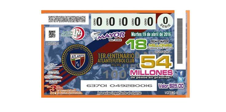 La Lotería Nacional para la Asistencia Pública celebrará el centenario del equipo Atlante, con un billete conmemorativo y su Sorteo Mayor.