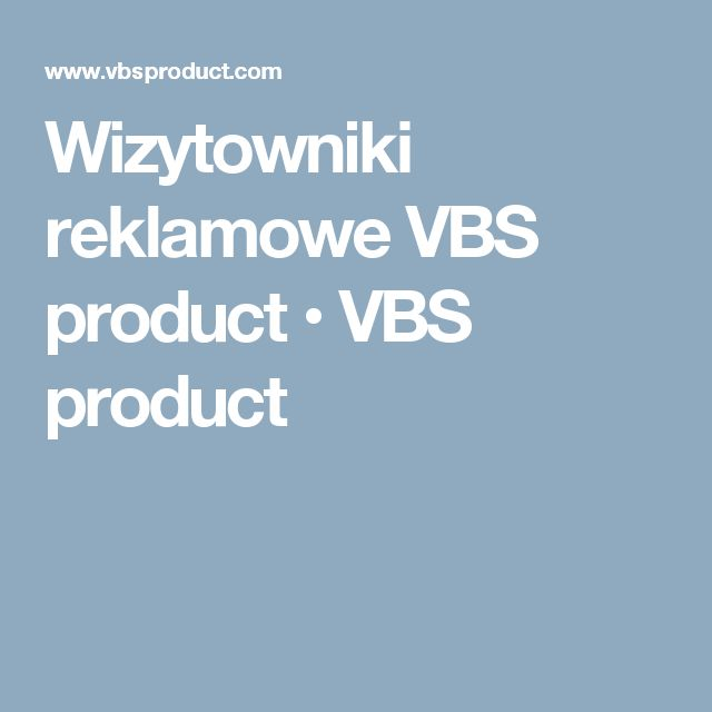 Wizytowniki reklamowe VBS product • VBS product