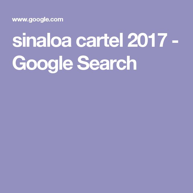 sinaloa cartel 2017 - Google Search