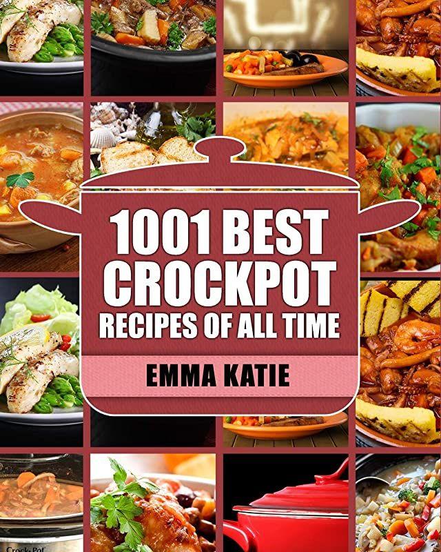 Pdf Free Crock Pot 1001 Best Crock Pot Recipes Of All Time Crockpot Crockpot Recipes Best Crockpot Recipes Delicious Crockpot Recipes Easy Cooking Recipes