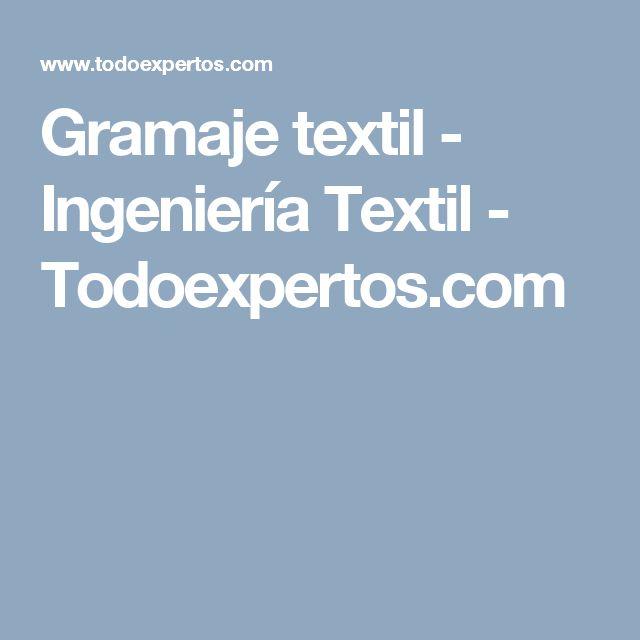 Gramaje textil - Ingeniería Textil - Todoexpertos.com