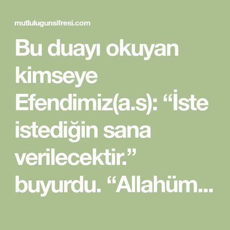 """Bu duayı okuyan kimseye Efendimiz(a.s): """"İste istediğin sana verilecektir."""" buyurdu. """"Allahümme inni es'elüke imânen lâ"""