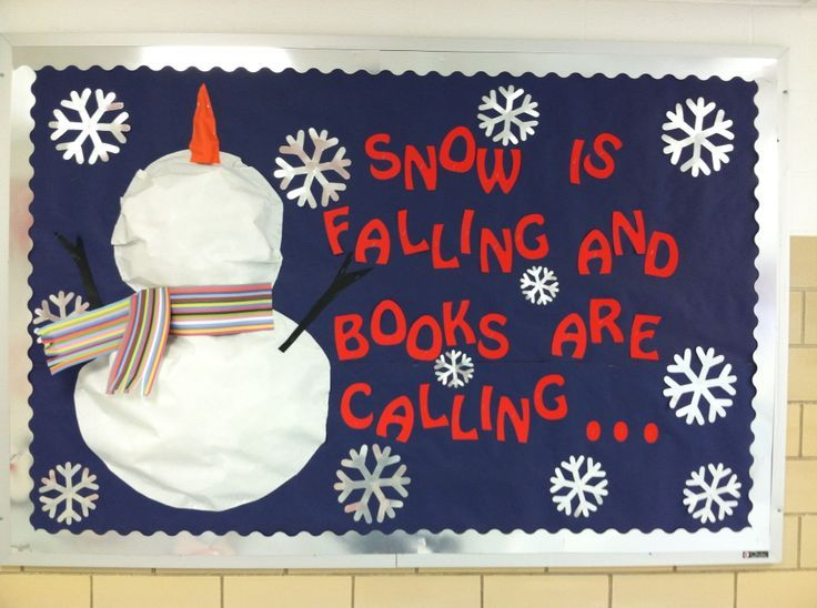 Library Bulletin Board. Snow is falling and books are calling.