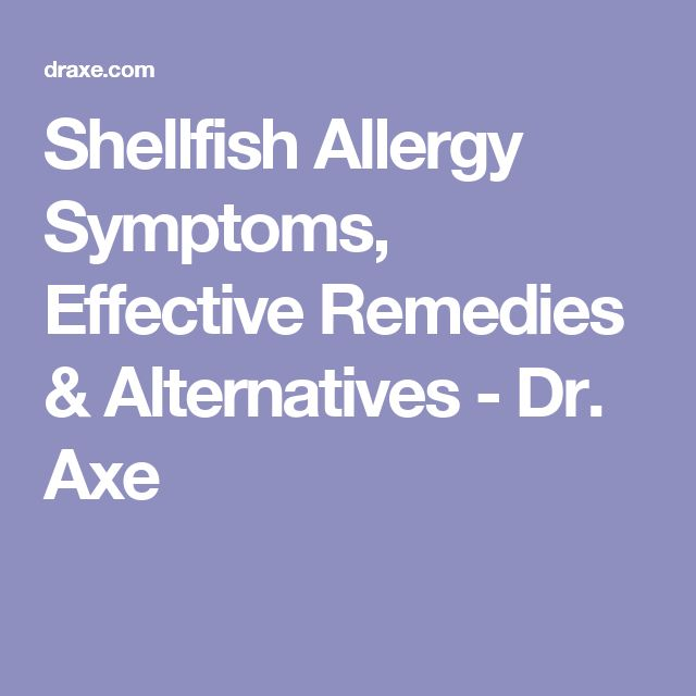 Shellfish Allergy Symptoms, Effective Remedies & Alternatives - Dr. Axe