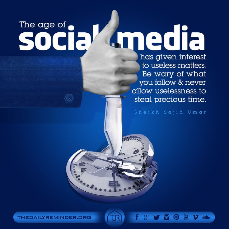 The age of social media has given interest to useless matters. Be wary of what you follow & never allow uselessness to steal precious time.  [Sheikh Sajid Ahmed Umar]