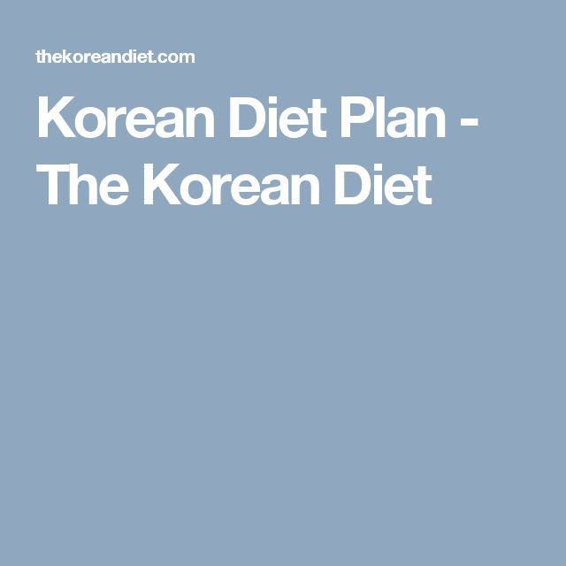 Korean Diet Plan - The Korean Diet
