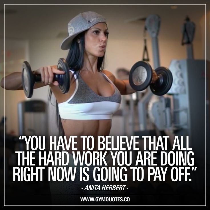 """""""You have to believe that all the hard work you are doing right now is going to pay off."""" - IFBB pro Anita Herbert."""