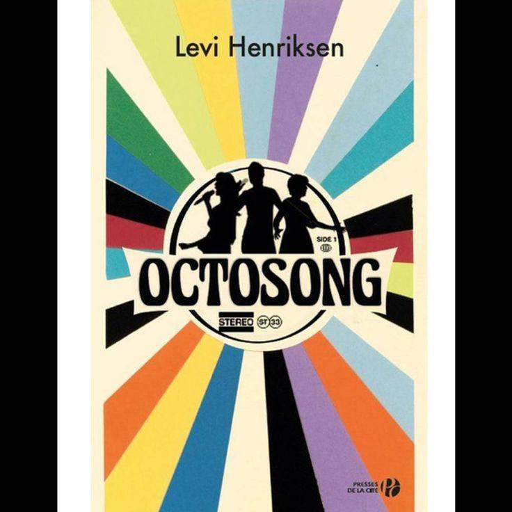 « Octosong » de Levi Henriksen, traduit du norvégien par Loup-Maëlle Besançon (Presses de la cité)