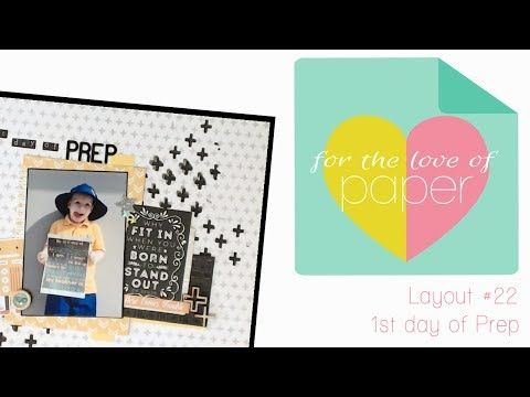 Layout Process video ~ #22 ~ First day of prep - YouTube