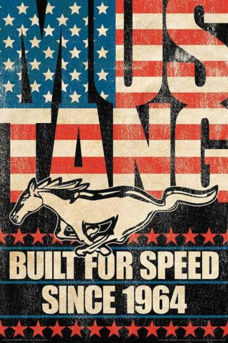 Ford Mustang - Build For Speed Car Poster - www.ZeckFord.com #ZeckFord #FourthOfJuly #ThrowBackThursday