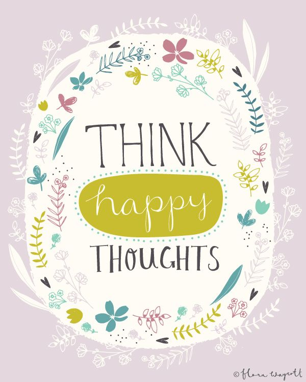 """Think Happy Thoughts"" illustration by Flora Waycott"