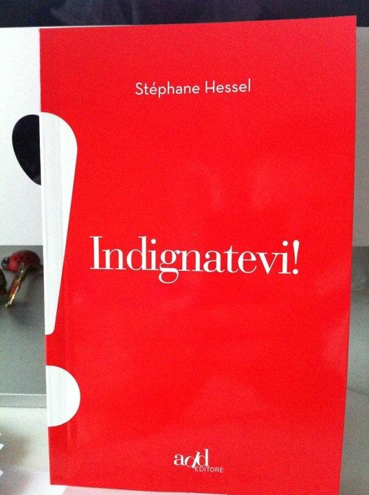 Stephane Hessel, Indignatevi!