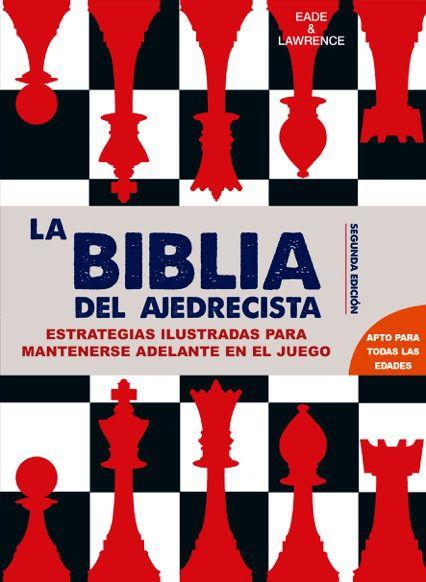 MARÇ-2018. James Eade. La biblia del ajedrecista. 794 ESC. Jocs.