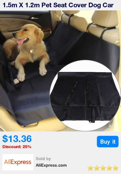 1.5m X 1.2m Pet Seat Cover Dog Car Seat Protector Dog Carrier Hammock Black Waterproof Seat Accessories Products for Pet * Pub Date: 05:51 Jun 28 2017