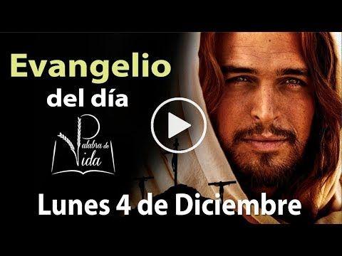 Armonia Espiritual: EVANGELIO DE HOY 4 de Diciembre l Palabra de Vida ...