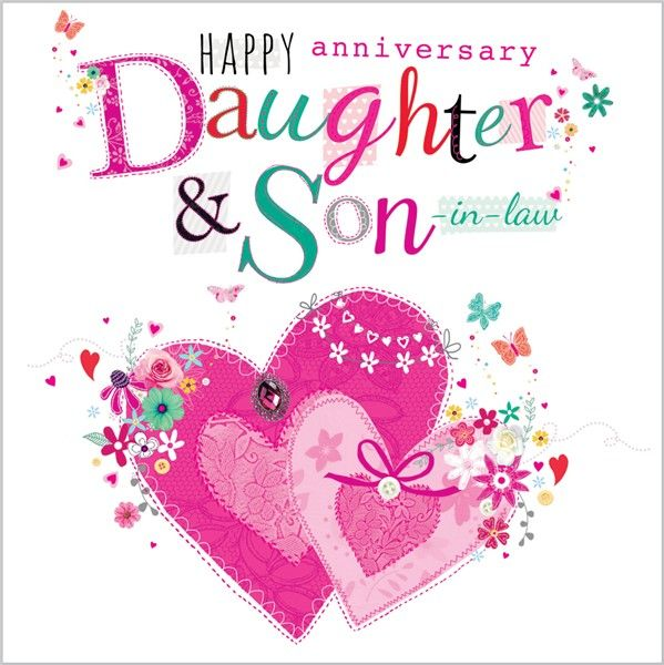 3rd Wedding Anniversary Gift Ideas For Son And Daughter In Law : Card Ranges4757Daughter & Son-in-Law AnniversaryLove Hearts ...