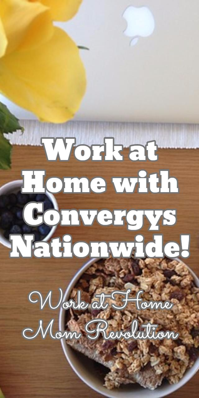 Work at Home with Convergys Nationwide! / Work at Home Mom Revolution
