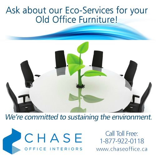 Our Eco-Services include re-configuration of your existing furniture to repairing, refurbishing or refinishing it. If you'd rather have new, we'll donate, recycle or redeploy the old furniture for you!