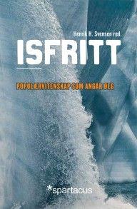 Isfritt ISFRITT -Det beste innen dagens forskningsformidling #spartacus