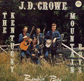 Album of the Week #21 – J.D. Crowe's Blackjack (Ramblin' Boy)