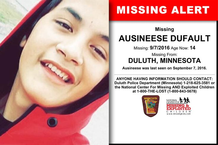 AUSINEESE DUFAULT, Age Now: 14, Missing: 09/07/2016. Missing From DULUTH, MN. ANYONE HAVING INFORMATION SHOULD CONTACT: Duluth Police Department (Minnesota) 1-218-625-3581.